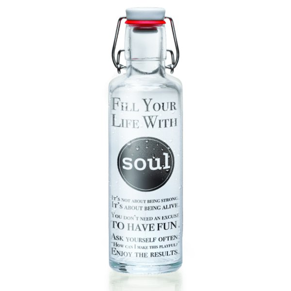 "soulbottle 0,6 l ""Fill your Life with Soul"""
