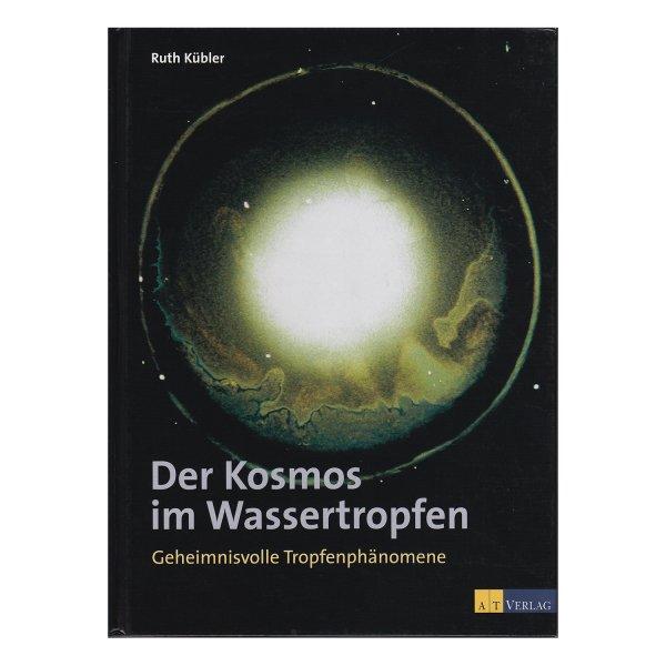 Der Kosmos im Wassertropfen